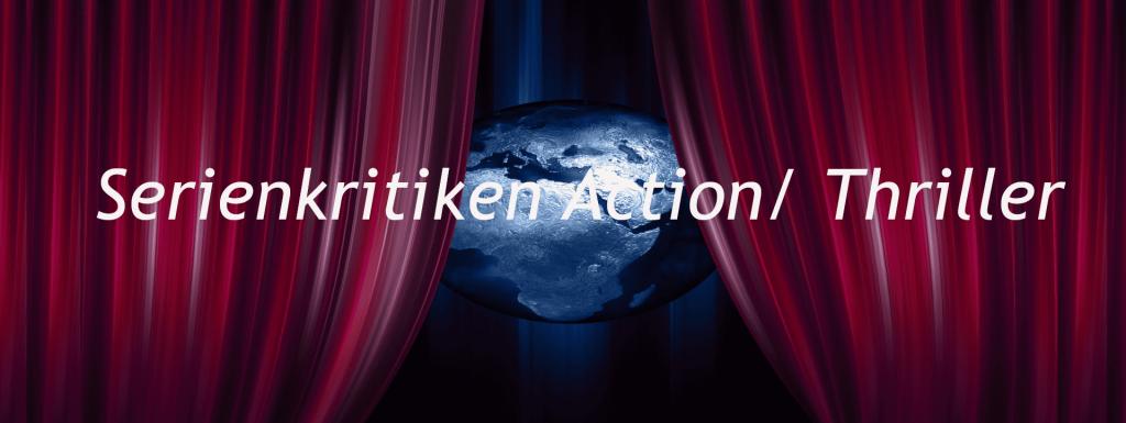 Banner Serienkritiken Action/ Thriller