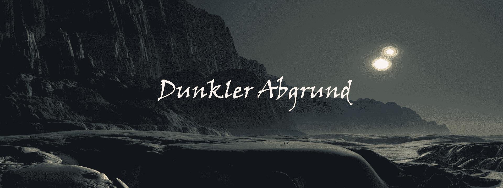 Banner Dunkler Abgrund